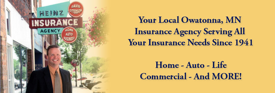 Heinz Insurance Sign | Your Local Owatonna, MN Insurance Agency Serving All Your Insurance Needs Since 1941 | Home - Auto - Life - Commercial - And More!